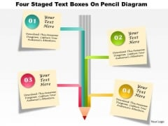 Business Diagram Four Staged Text Boxes On Pencil Diagram Presentation Template