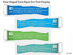 Business Diagram Four Staged Torn Paper For Text Display PowerPoint Template