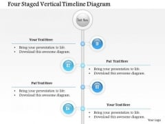 Business Diagram Four Staged Vertical Timeline Diagram Presentation Template