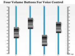 Business Diagram Four Volume Buttons For Voice Control Presentation Template