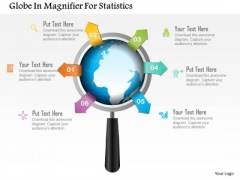 Business Diagram Globe In Magnifier For Statistics Presentation Template