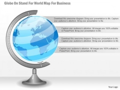 Business Diagram Globe On Stand For World Map For Business Presentation Template