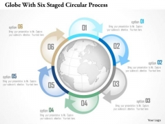 Business Diagram Globe With Six Staged Circular Process Presentation Template