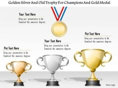 Business Diagram Golden Silver And Gold Trophy For Champions And Gold Medal Presentation Template