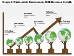 Business Diagram Graph Of Sustainable Environment With Business Growth Presentation Template