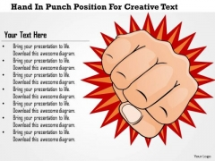 Business Diagram Hand In Punch Position For Creative Text Presentation Template