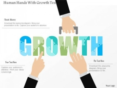 Business Diagram Human Hands With Growth Text Presentation Template
