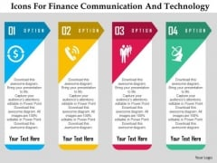Business Diagram Icons For Finance Communication And Technology Presentation Template