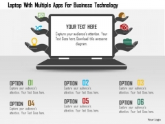 Business Diagram Laptop With Multiple Apps For Business Technology Presentation Template
