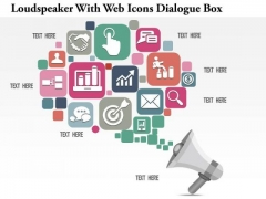 Business Diagram Loudspeaker With Web Icons Dialogue Box Presentation Template