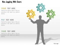 Business Diagram Man Juggling With Gears Presentation Template