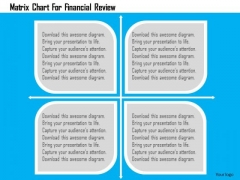 Business Diagram Matrix Chart For Financial Review Presentation Template