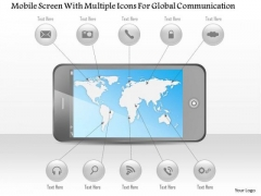 Business Diagram Mobile Screen With Multiple Icons For Global Communication Ppt Template