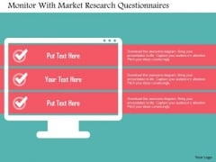 Business Diagram Monitor With Market Research Questionnaires-presentation Template