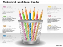 Business Diagram Multicolored Pencils Inside The Box Presentation Template