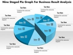 Business Diagram Nine Staged Pie Graph For Business Result Analysis Presentation Template