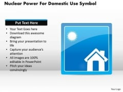 Business Diagram Nuclear Power For Domestic Use Symbol Presentation Template