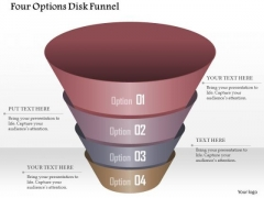 Business Diagram Our Options Disk Funnel Presentation Template