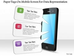 Business Diagram Paper Tags On Mobile Screen For Data Representation Presentation Template