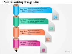 Business Diagram Pencil For Marketing Strategy Outline Presentation Template