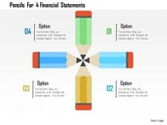 Business Diagram Pencils For 4 Financial Statements Presentation Template