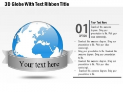 Business Diagram Plan 3d Globe With Text Ribbon Title Presentation Template