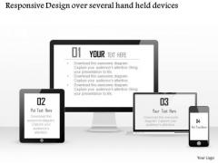 Business Diagram Responsive Design Over Several Hand Held Devices Ppt Slide