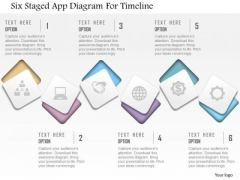 Business Diagram Six Staged App Diagram For Timeline Presentation Template