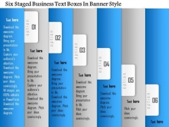 Business Diagram Six Staged Business Text Boxes In Banner Style Presentation Template