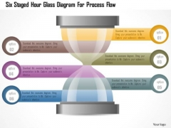 Business Diagram Six Staged Hour Glass Diagram For Process Flow Presentation Template