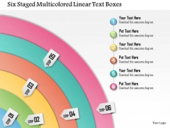 Business Diagram Six Staged Multicolored Linear Text Boxes Presentation Template