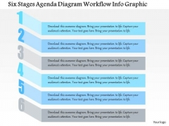 Business Diagram Six Stages Agenda Diagram Workflow Info Graphic Presentation Template