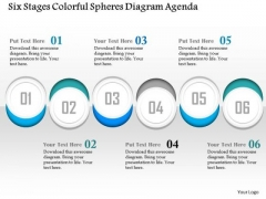Business Diagram Six Stages Colorful Spheres Diagram Agenda Presentation Template