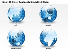 Business Diagram Small 3d Glossy Continents Specialized Globes Presentation Template