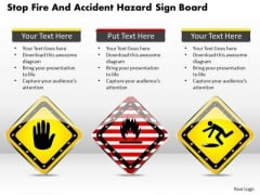 Business Diagram Stop Fire And Accident Hazard Sign Board Presentation Template
