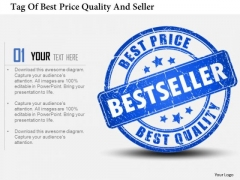 Business Diagram Tag Of Best Price Quality And Seller Presentation Template