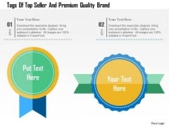 Business Diagram Tags Of Top Seller And Premium Quality Brand Presentation Template