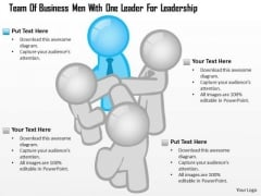 Business Diagram Team Of Business Men With One Leader For Leadership Presentation Template