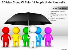 Business Diagram Templates 3d Men Group Of Colorful People Under Umbrella PowerPoint Slides