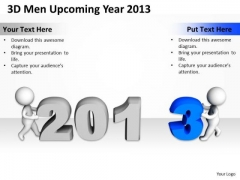 Business Diagram Templates 3d Men Upcoming Year 2013 PowerPoint Slides