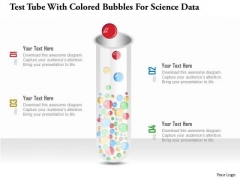 Business Diagram Test Tube With Colored Bubbles For Science Data Presentation Template