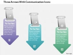 Business Diagram Three Arrows With Communication Icons Presentation Template