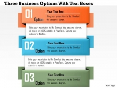 Business Diagram Three Business Options With Text Boxes Presentation Template