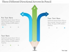 Business Diagram Three Different Directional Arrows In Pencil PowerPoint Template