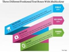 Business Diagram Three Different Positioned Text Boxes With Multicolor PowerPoint Slide Template