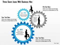 Business Diagram Three Gears Icons With Business Men Presentation Template