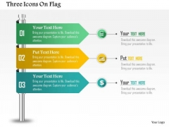 Business Diagram Three Icons On Flag Presentation Template