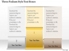 Business Diagram Three Podium Style Text Boxes Presentation Template