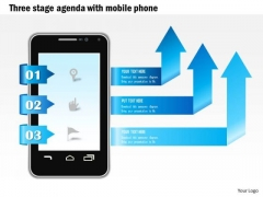 Business Diagram Three Stage Agenda With Mobile Phone And Arrows Coming Out Presentation Template