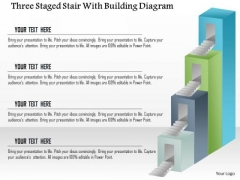 Business Diagram Three Staged Stair With Building Diagram Presentation Template